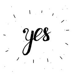 Hand-drawn word Yes in black color vector image