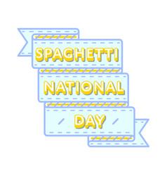 National spaghetti day greeting emblem vector