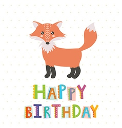 Happy Birthday greeting card with a cute fox vector