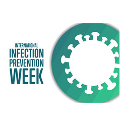 International infection prevention week holiday vector