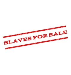 Slaves For Sale Watermark Stamp vector image