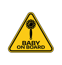 Baby on board sign with child rattle silhouette in vector