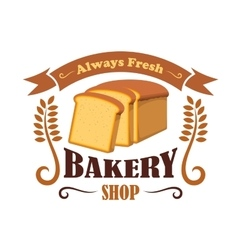 Bakery shop emblem with wheat bread brick vector image