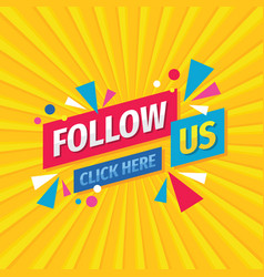 follow us banner design social media poster vector image