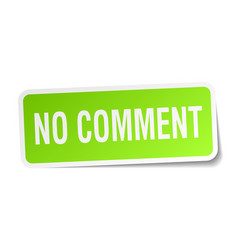 No comment square sticker on white vector
