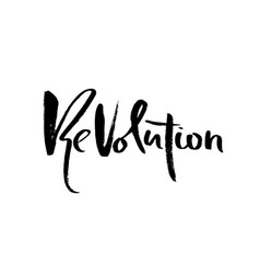 Revolution modern dry brush lettering typography vector
