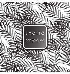 Seamless exotic pattern with palm leaves vector