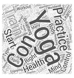 Enjoying Yoga to Live Healthy Aging Word Cloud vector image