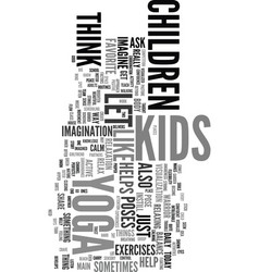 yoga for kids text word cloud concept vector image