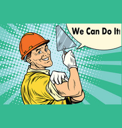 builder with a trowel we can do it vector image