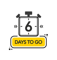 Six days to go flat style on white background vector