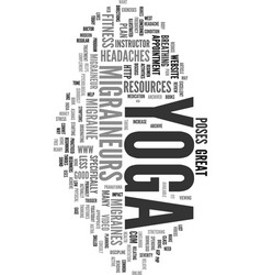 Yoga for migraines text word cloud concept vector
