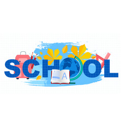 concept school with text vector image
