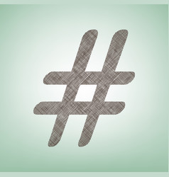 Hashtag sign brown flax icon vector