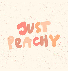 Just peachy sticker for social media content vector