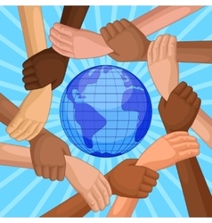 multicultural hands around globe vector image
