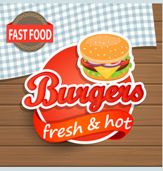 Burgers Label on the wood background vector image