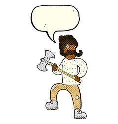 Cartoon man with axe with speech bubble vector