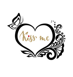 Kiss me hand drawn calligraphy and brush pen vector