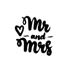 mr and mrs handwritten lettering vector image