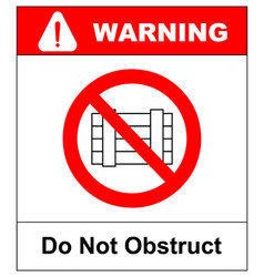 Do not obstruct prohibition sign designated vector