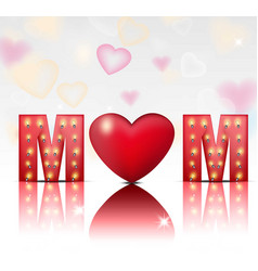 love mom text card lights backgrounds vector image