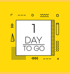 One day to go timer banner in geometry style vector