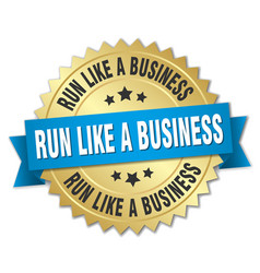 Run like a business round isolated gold badge vector