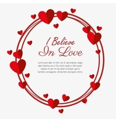 i believe love valenties day card vector image