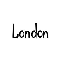 london sign handwritten lettering city vector image