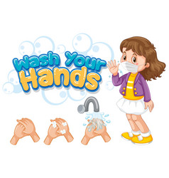 Wash your hands font design with girl wearing mask vector