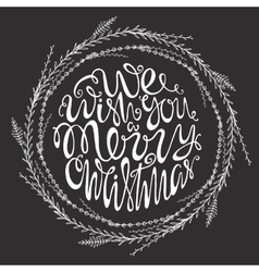 We wish you a merry Christmas handdrawn vector image vector image