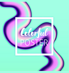 Colorful liquid fluid poster vector