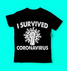 Covid 19 i survived corona virus tshirts template vector