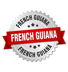 French Guiana round silver badge with red ribbon vector