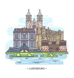 Historical and modern landmarks of luxembourg vector
