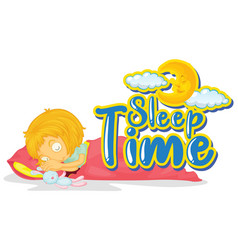 Sign template with word sleep time and girl in bed vector