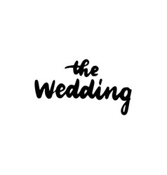the wedding handwritten lettering vector image