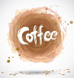 Grunge background with bright brown splash Coffee vector image