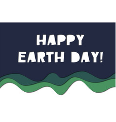 happy earth day - paper art style card vector image