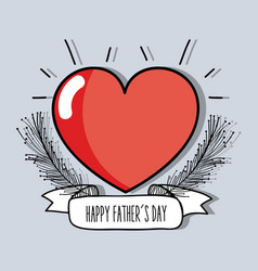 heart with branch and ribbon to father day vector image