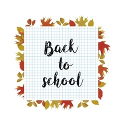 back to school poster with autumn leaves vector image