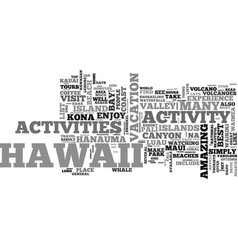 Best activities hawaii has to offer text word vector