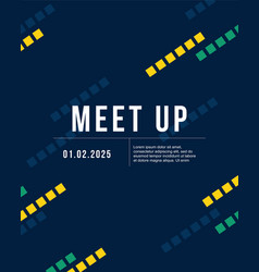 cool colorful background meet up collection card vector image