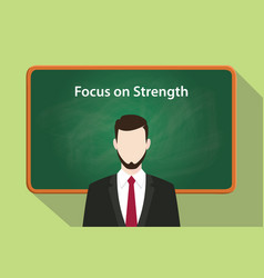 Focus on strength white text with a vector
