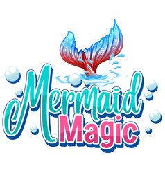 Font design for word mermaid magic on white vector