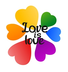 LGBT Love is Love Beautiful Rainbow Hearts and vector image vector image