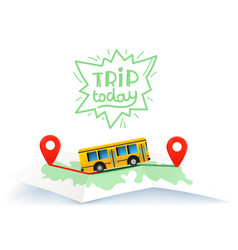 Trip today travel concept with map and lettering vector