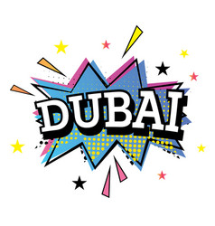 Dubai comic text in pop art style vector