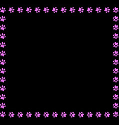 Square frame made of pink animal paw prints on vector